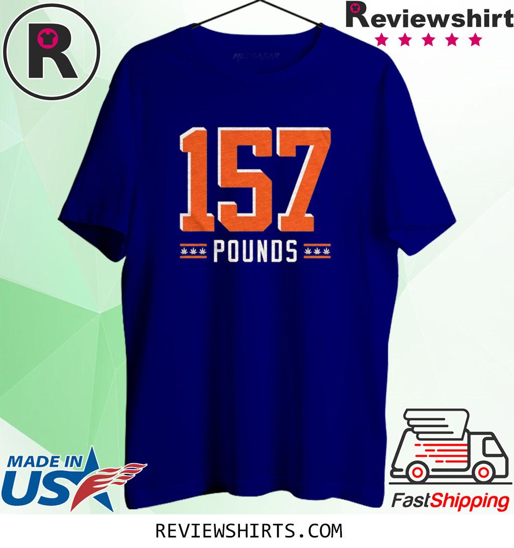 157 Pounds Shirt