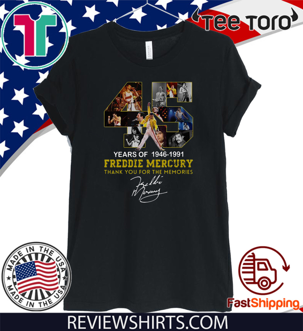 45 Years Of Freddie Mercury 1964 – 1991 Thank You For The Memories For T-Shirt