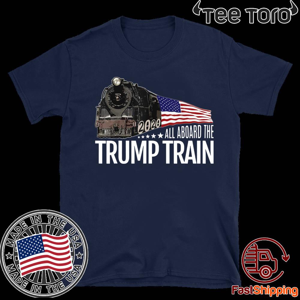 All Aboard the Donald Trump Train 2020 American Flag T-Shirt