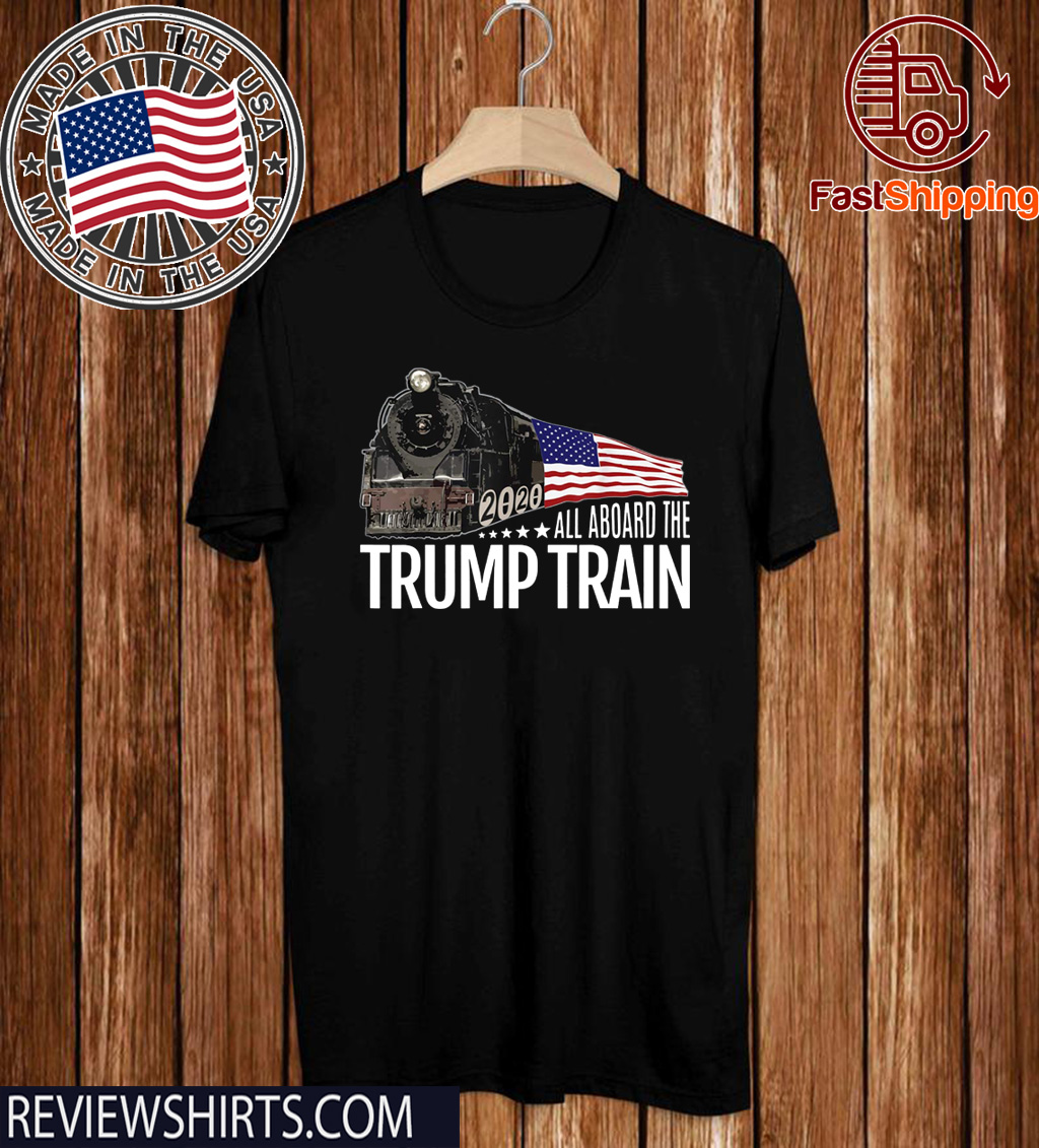All Aboard the Trump Train American Official T-Shirt