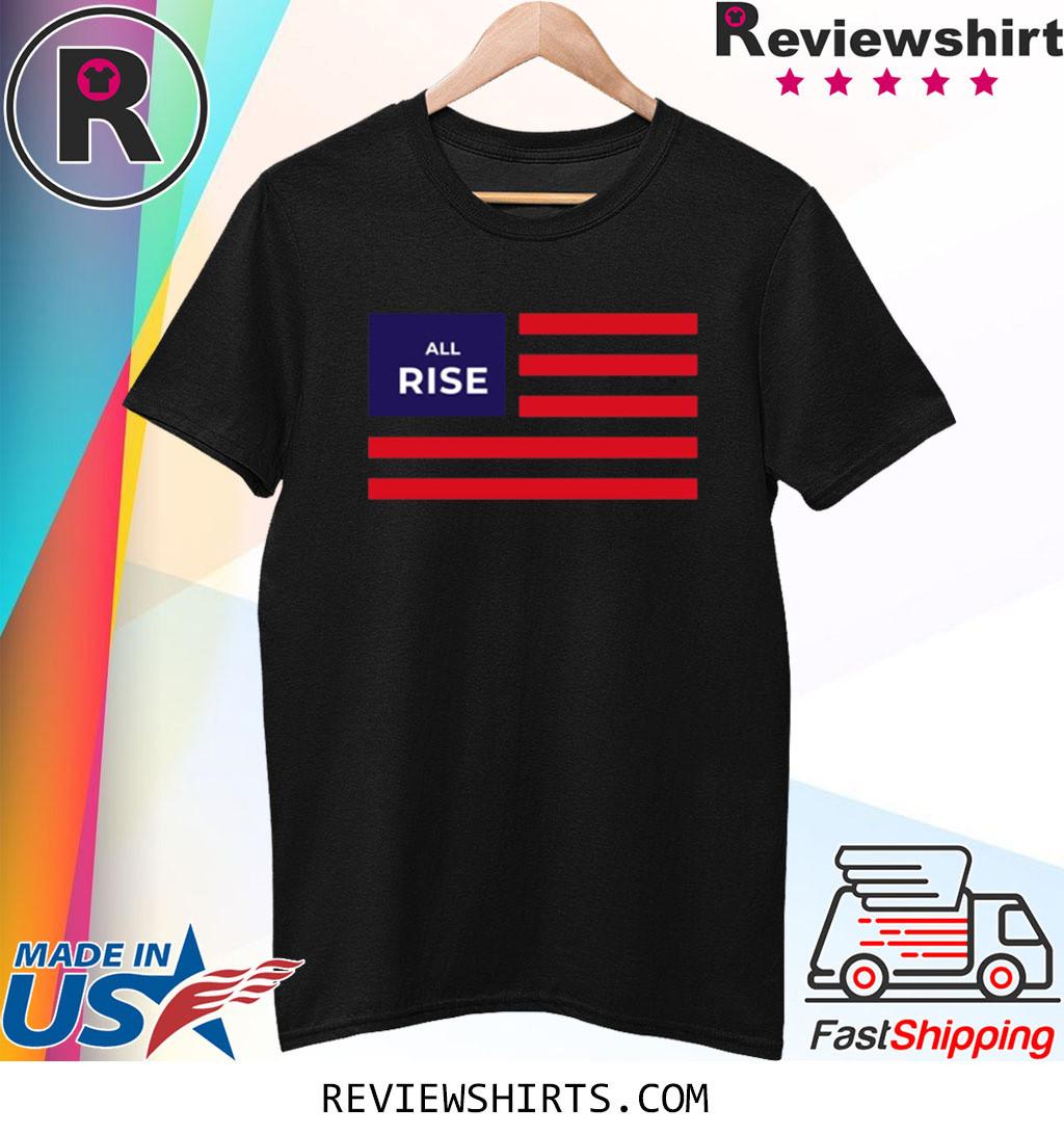 All Rise US Flag Shirt