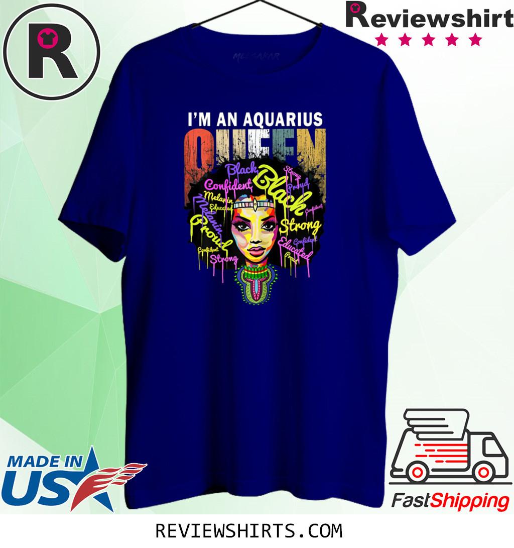 Aquarius Birthday for Women January February Queen T-Shirt