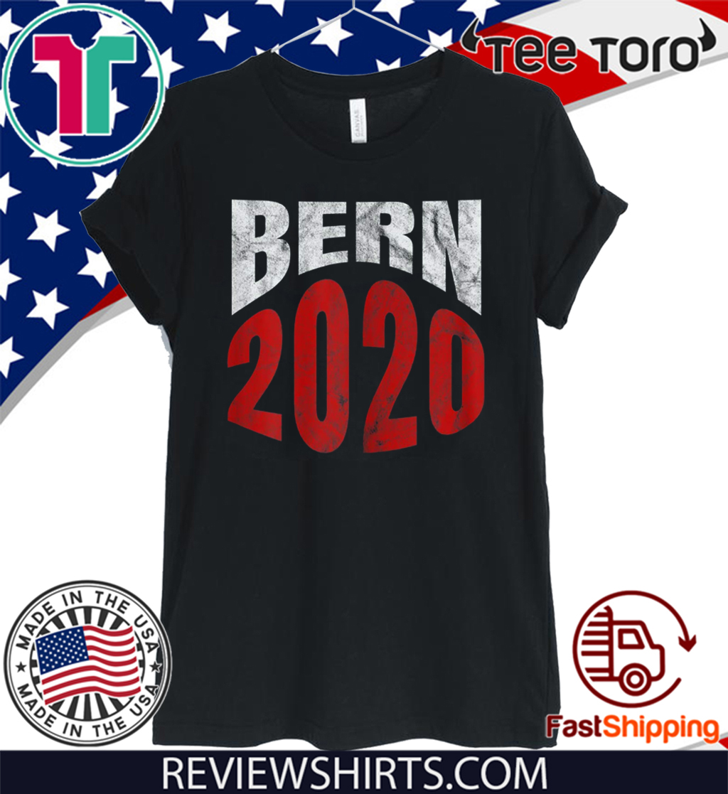 Bern 2020 Bernie Sanders President Election Supporter Official T-Shirt
