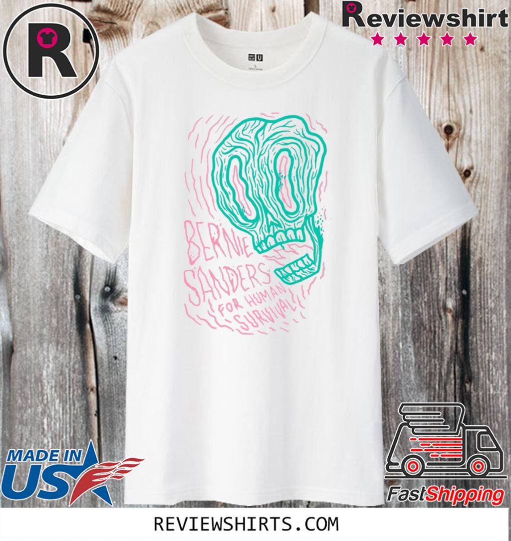 Bernie Sander For Human Survival Official T-Shirt