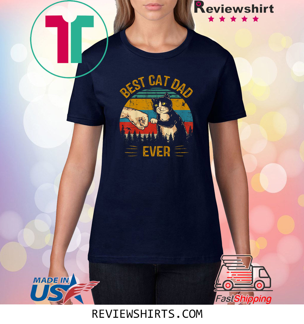 Best Cat Dad Ever Paw Fist Bump Fit Vintage Retro Shirt
