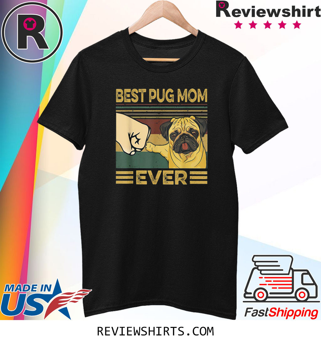 Best Pug Mom Ever Retro Vintage T-Shirt