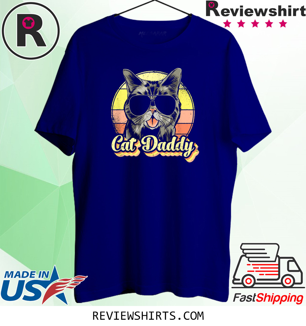 Cat Daddy, Funny Cat Lover Gift For Men, Best Cat Dad Ever T-Shirt