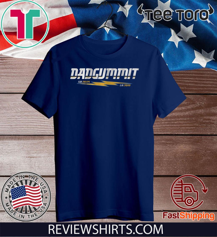Dadgummit Tee Shirt - San Diego Los Angeles