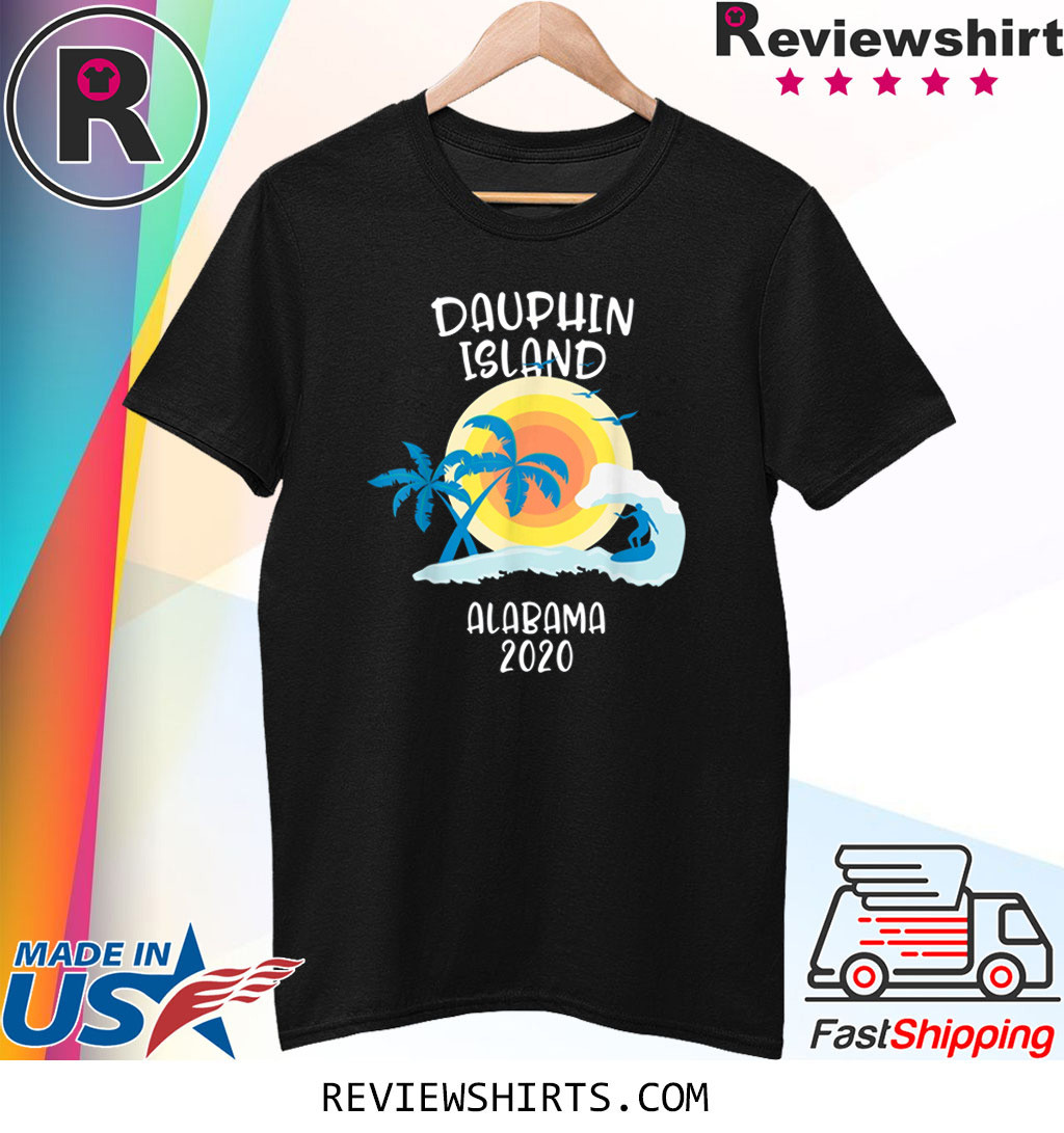 Dauphin Island Alabama Vacation Surf Beach Family Trip T-Shirt