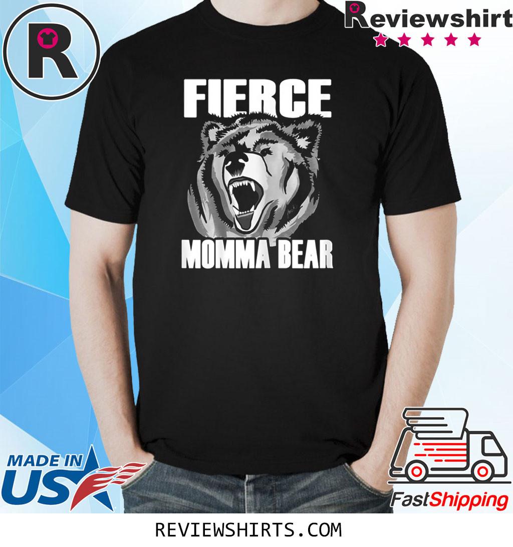 Fierce Momma Bear T-Shirt