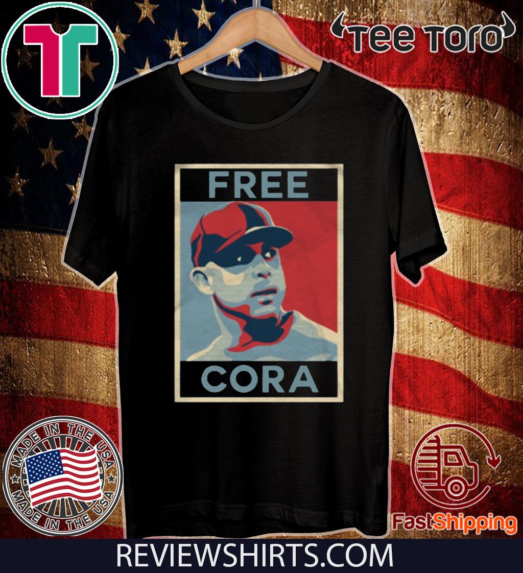 Free Cora Shirt - Free Cora 2020 T-Shirt