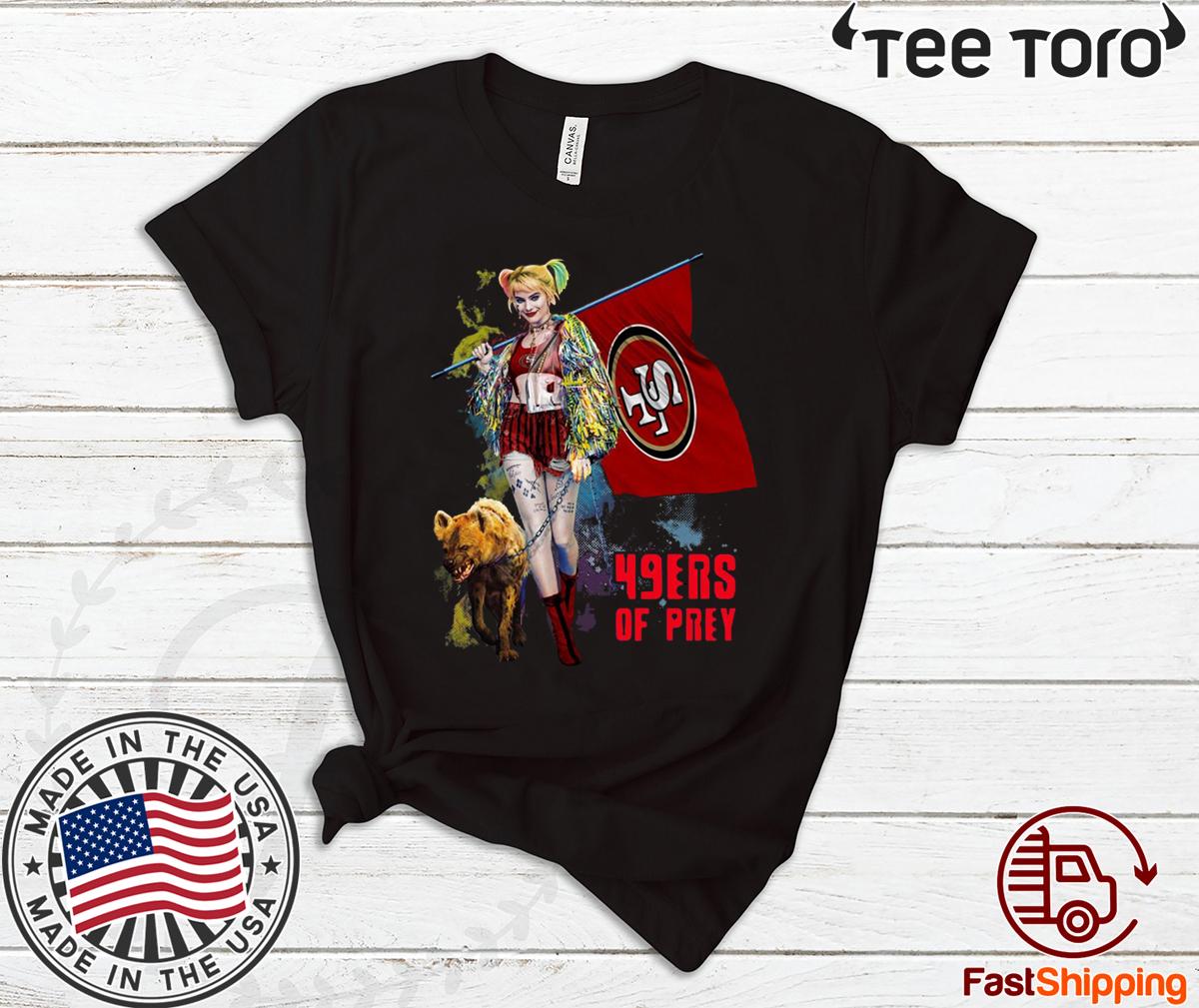 Harley Quinn San Francisco 49ers Of Prey Limited Edition T-Shirt