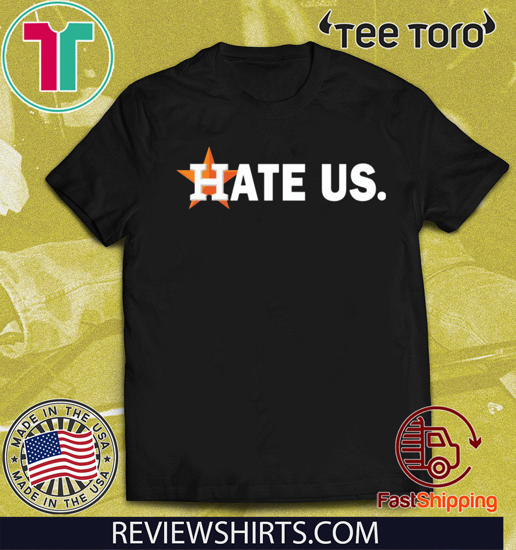 Houston Astros hate us 2020 T-Shirt