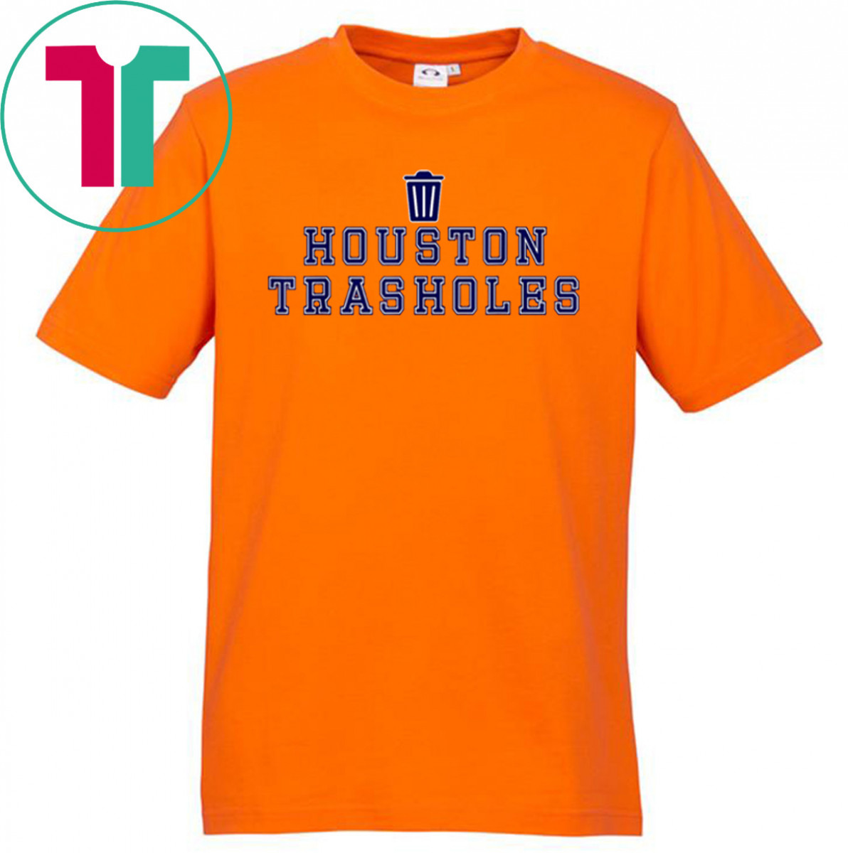Houston Trasholes Baseball Anti Houston T-Shirt