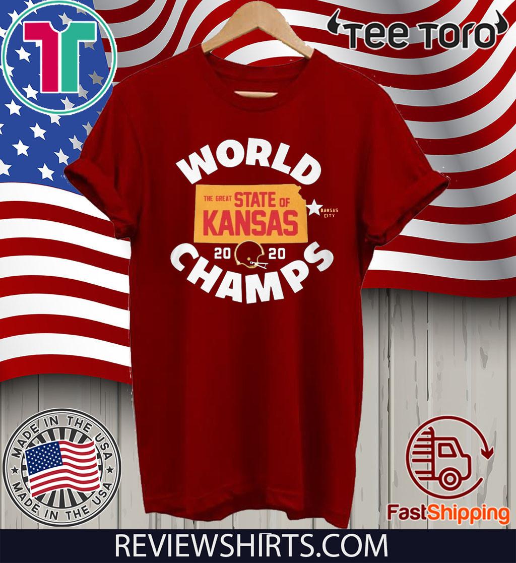 KANSAS WORLD CHAMPS SHIRT - THE GREAT STATE OF KANSAS 2020 SHIRT - KANSAS CITY