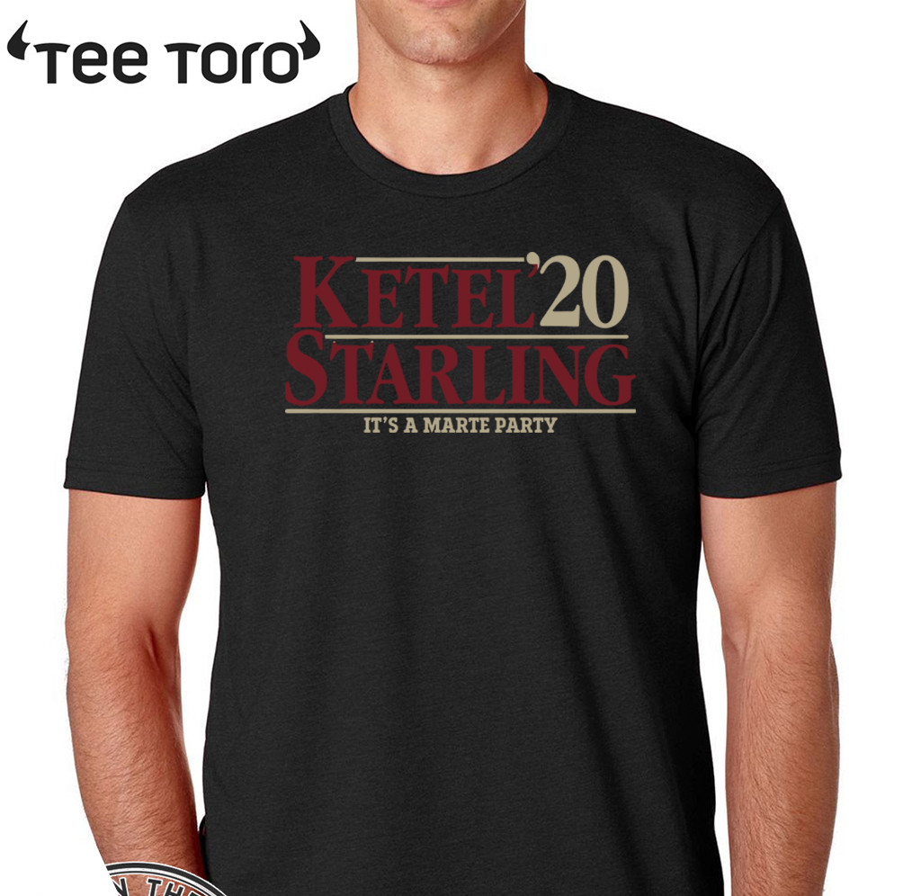 Ketel 2020 Starling It's A Marte Party T-Shirt