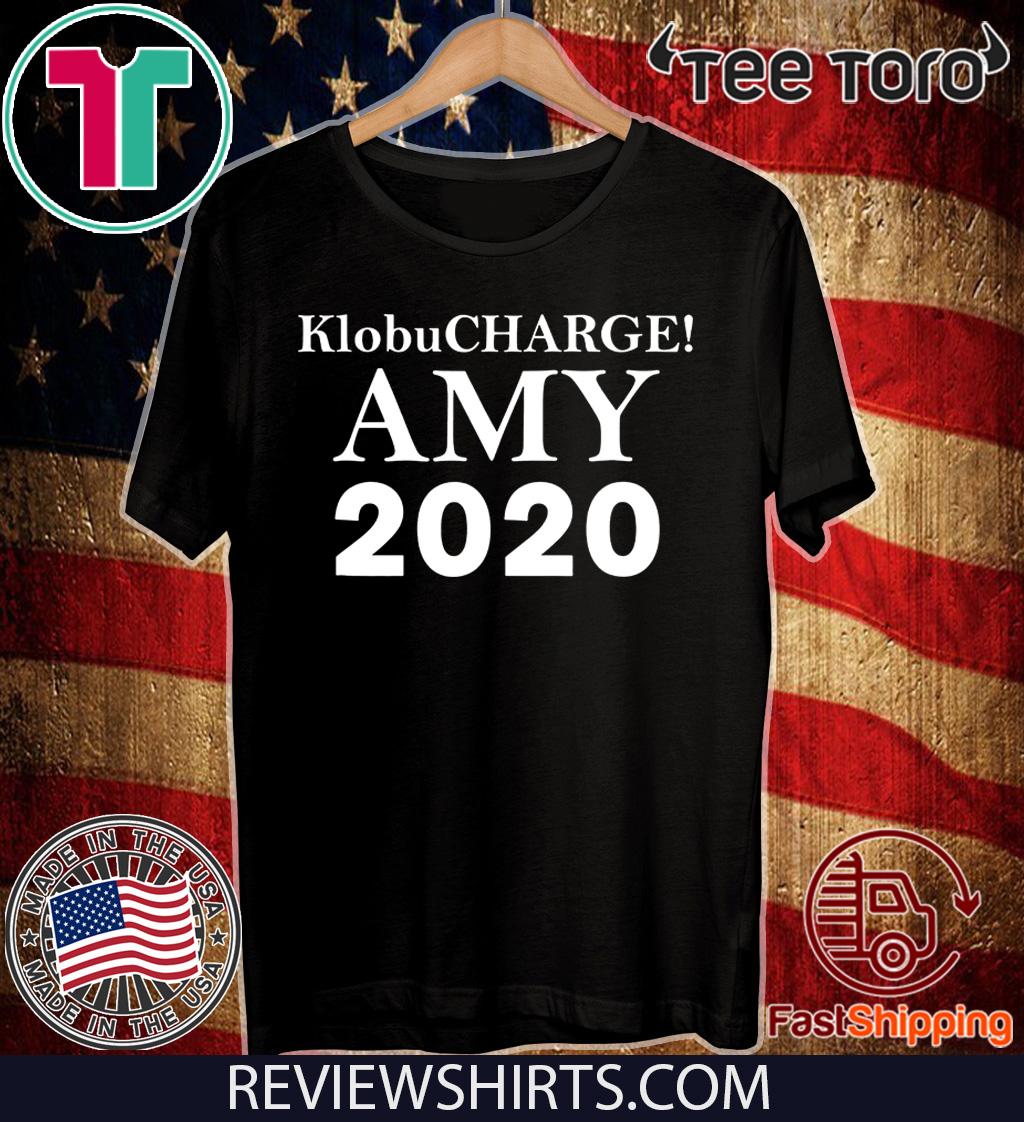 Klobucharge! Amy Klobuchar 2020 President America T-Shirt