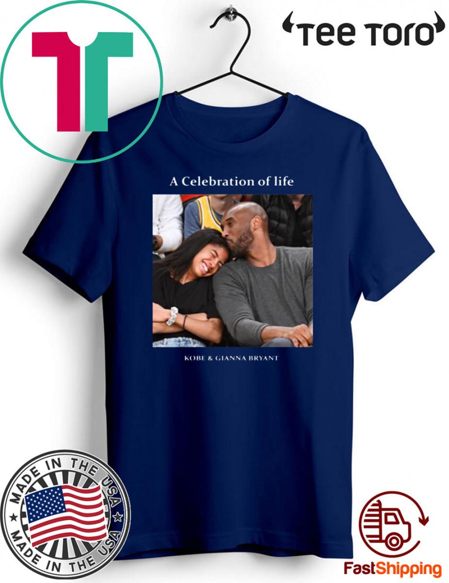 Kobe And Gigi Memorial A Celebration Of Life Kobe And Gianna Bryant T Shirt