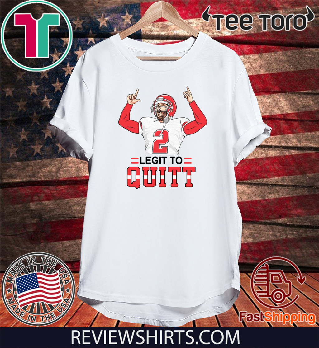2 Legit To Quitt Original T-Shirt