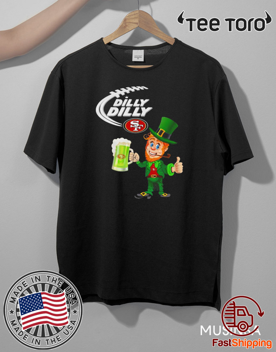 Leprechaun Dilly Dilly San Francisco 69ers Patrick's day Official T-Shirt