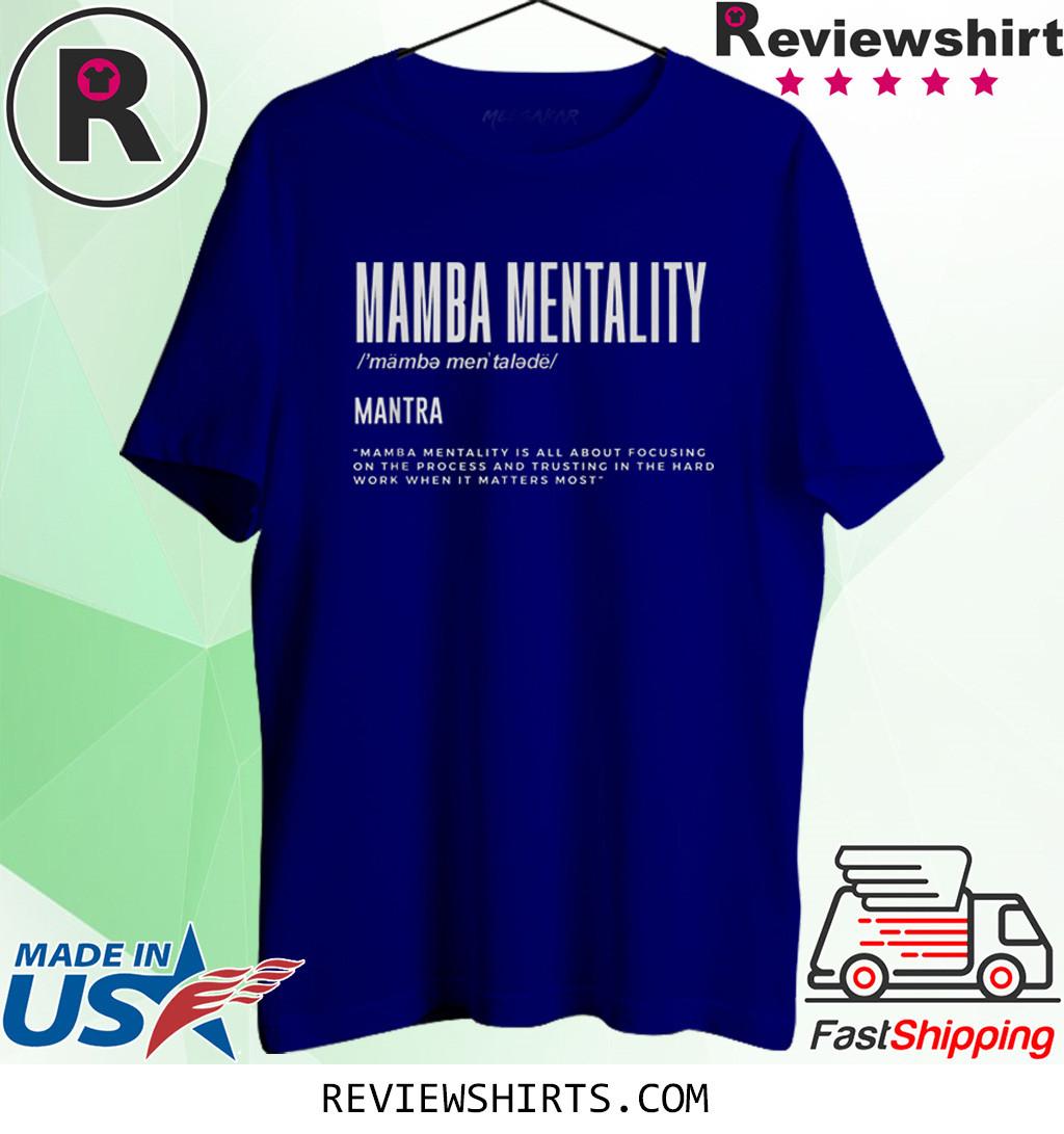 Mamba Mentality Motivational Quote Inspirational Definition T-Shirt