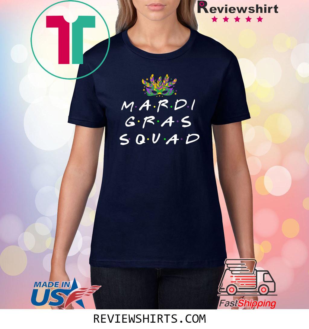 Mardi Gras Squad Funny Mardi Gras 2020 T-Shirt