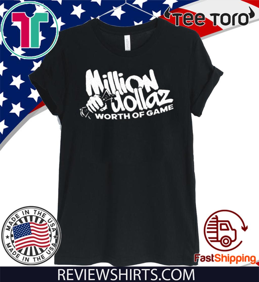 Million Dollaz Worth Of Game Bundle Tee Shirt