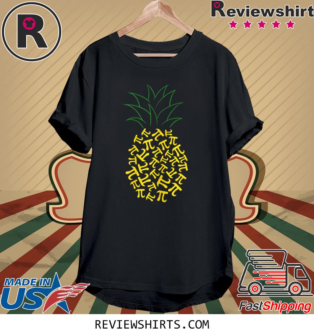 Pi Day Pineapple Math Teacher 3.14 Symbol Pie Geek Shirt