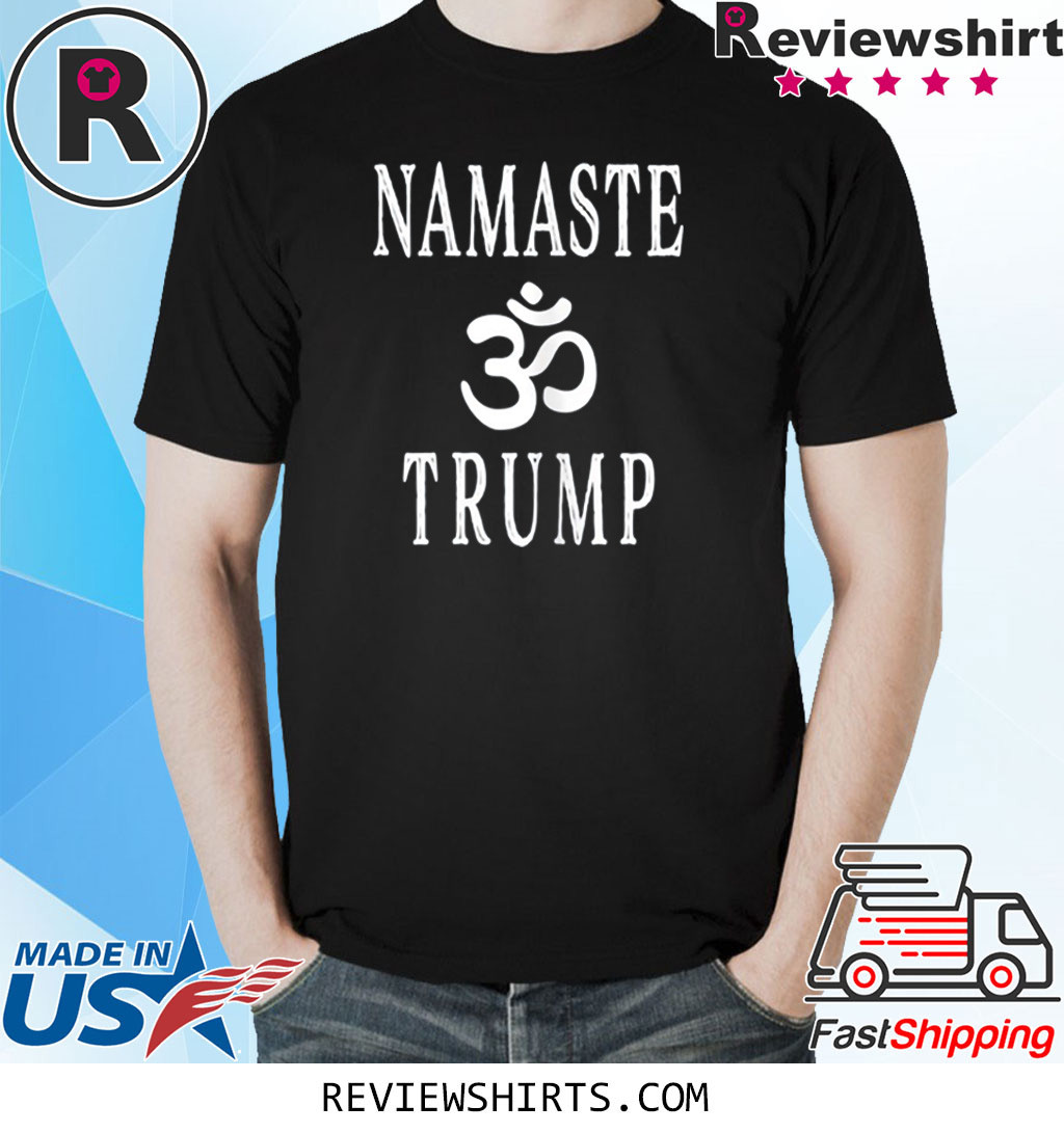 Namaste Trump 2020 India Trip Indian T-Shirt