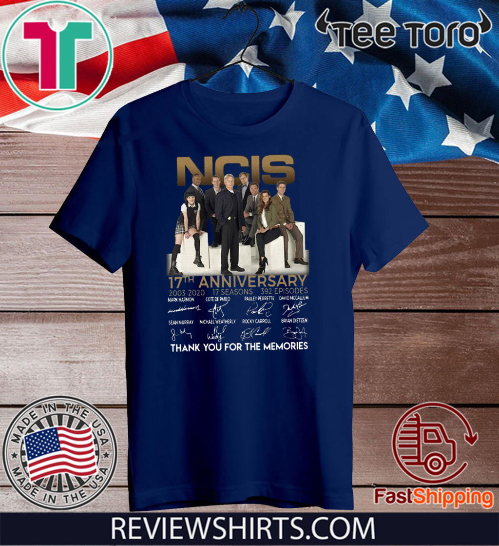 NCIS 17th anniversary 2003 – 2020 thank you for the memories Hot T-Shirt
