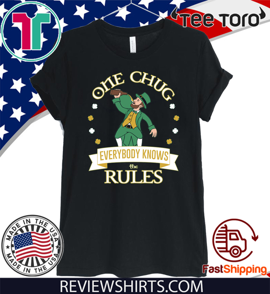 One Chug Leprechaun Every Knows The Rules T-Shirt