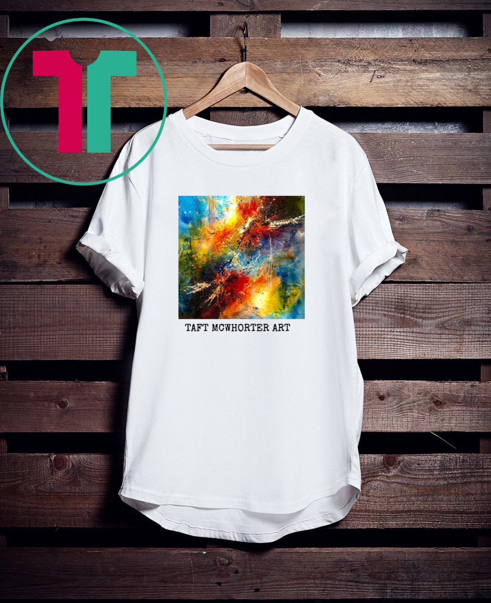 Original Art by Taft McWhorter for Artists and Art Lovers Shirt