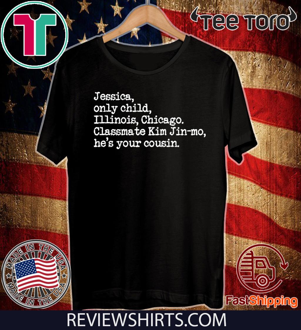 PARASITE Jessica Only Child Illinois Chicago Jessica Jingle 2020 T-Shirt