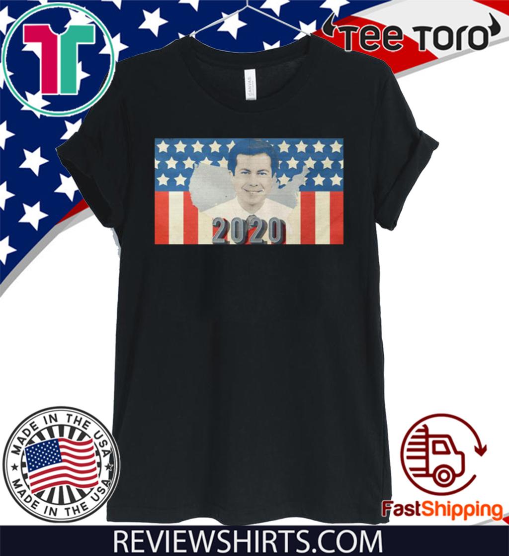 Pete Buttigieg 2020 President For T-Shirt