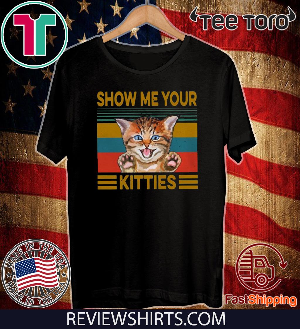 Retro Sunset Show Me Your Kitties 2020 T-Shirt