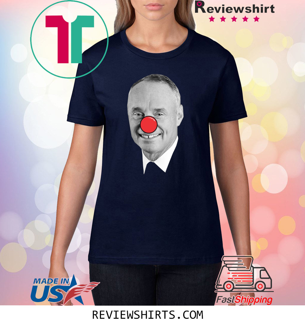 Rob Manfred Clown Shirt