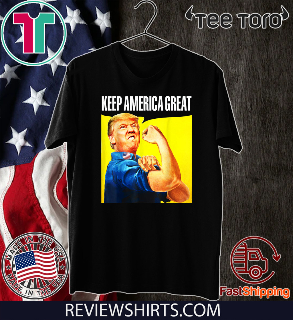 Rosie Keep America Great Donald Trump 2020 T-Shirt