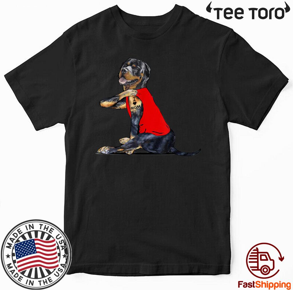 Rottweiler Tattoos I Love MOM Gift Mother's Day Unisex T-Shirt