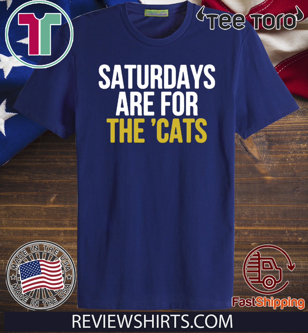 Saturdays Are For The 'Cats 2020 T-Shirt