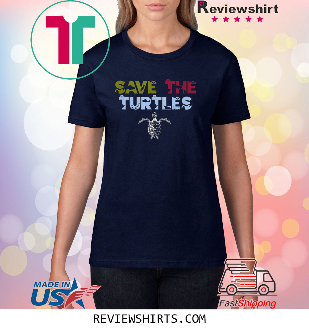 Save the Turtles Sea and Ocean Environment Lovers Shirt