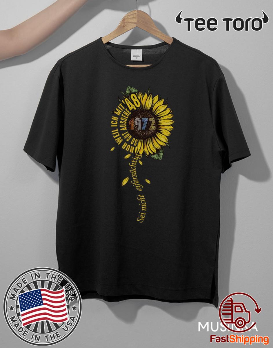 Sei nicht eifersüchtig 1972 Sunflower 2020 T-Shirt
