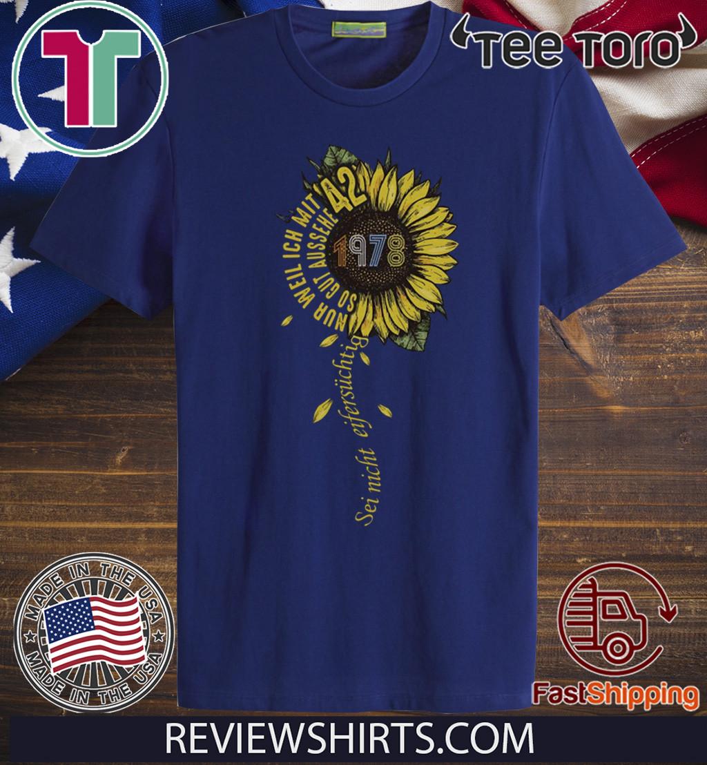 Sei nicht eifersüchtig 1978 Sunflower Shirt