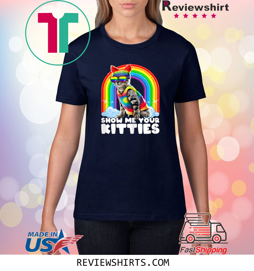 Show Me Your Kitties LGBT Gay Pride Cat Costume Parade T-Shirt