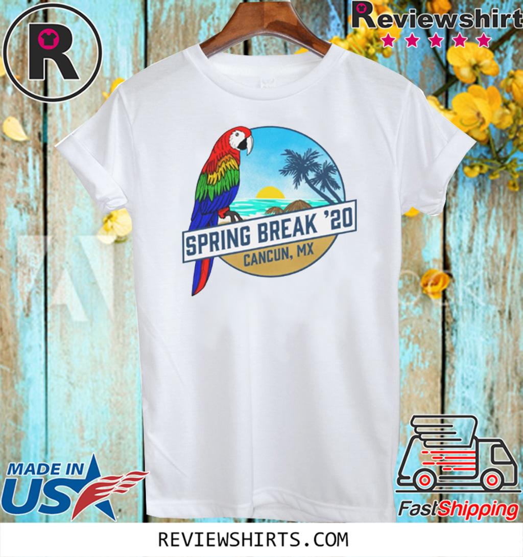 Spring Break 2020 Cancun Tank 20 T-Shirt
