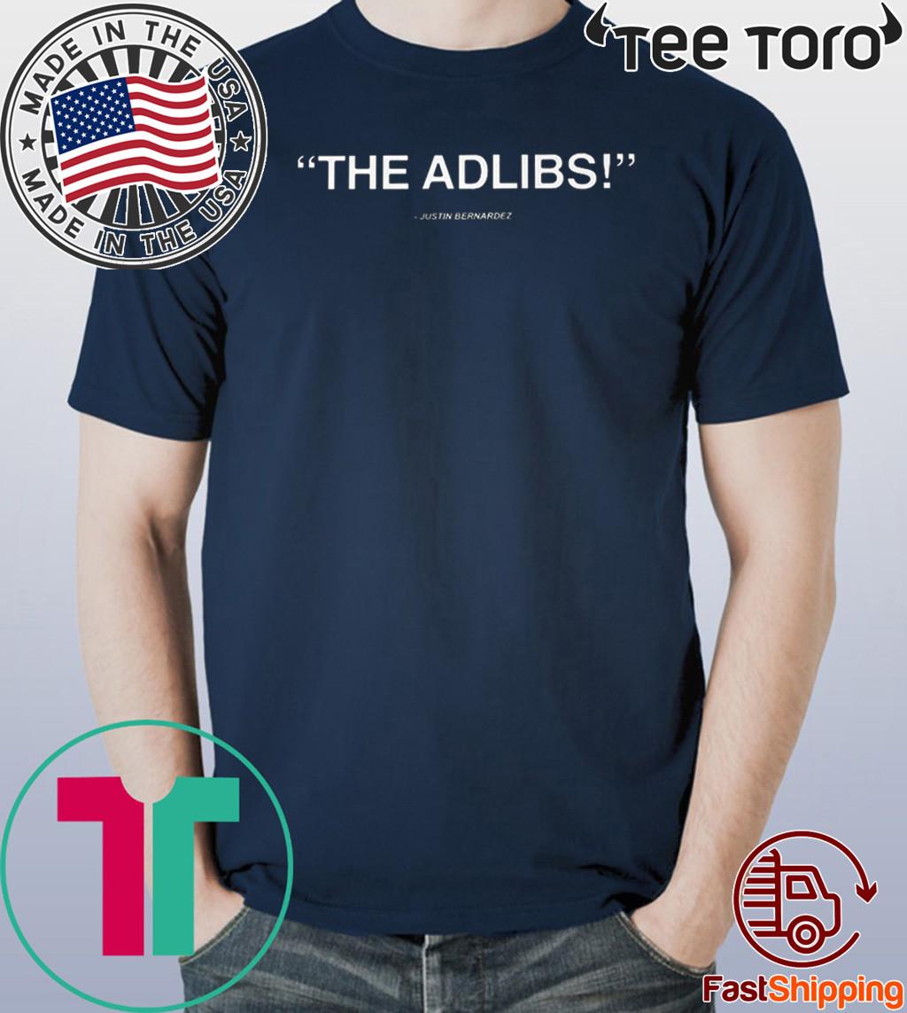THE ADLIBS Justin Bernardez 2020 T-Shirt