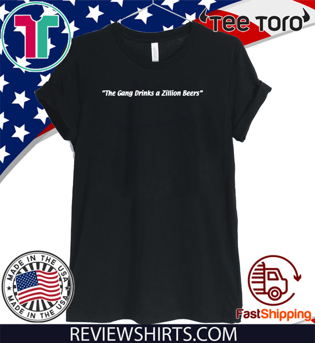 The Gang Zillion Beers 2020 T-Shirt