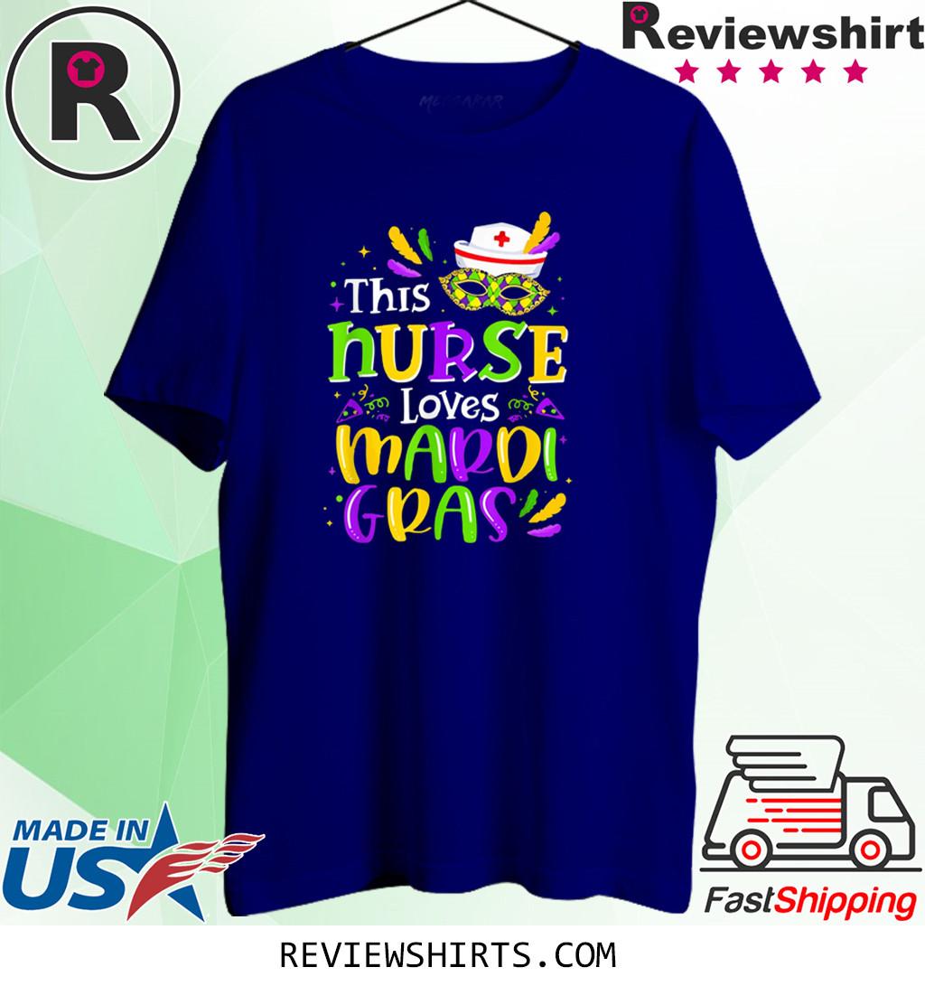 This Nurse Loves Mardi Gras Fat Tuesday Nursing T-Shirt