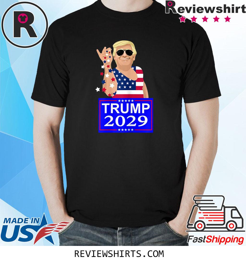 Trump 4 ever 2029 shirt