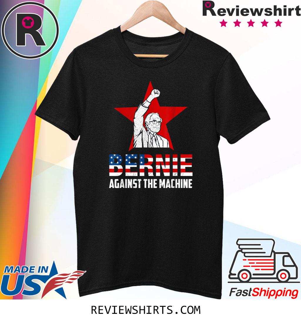 US Flag Bernie Sanders Against The Machine Red Star Bernie 2020 T-Shirt