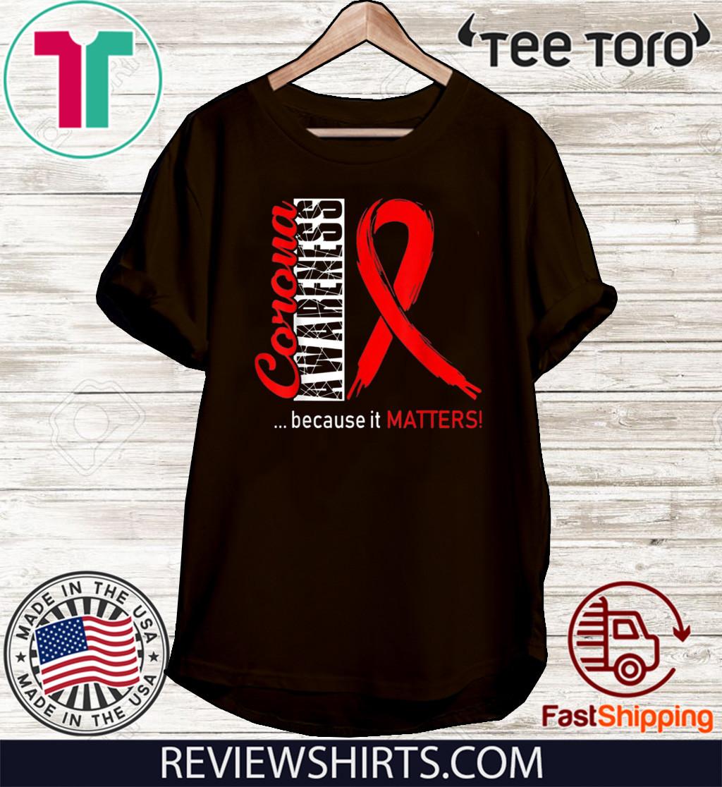 Virus Corona Awareness Because It Matters Shirt